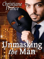 Unmasking The Man