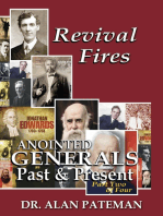 Revival Fires, Anointed Generals Past and Present (Part Two of Four)