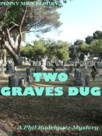 Two Graves Dug