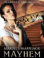 Mariel's Marriage Mayhem