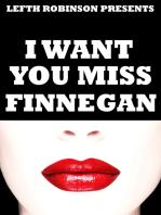 I Want You Miss Finnegan
