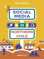 Social Media in Northern Chile: Posting the Extraordinarily Ordinary