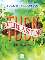 Tuck Everlasting: The Musical: Music by Chris Miller Lyrics by Nathan Tysen