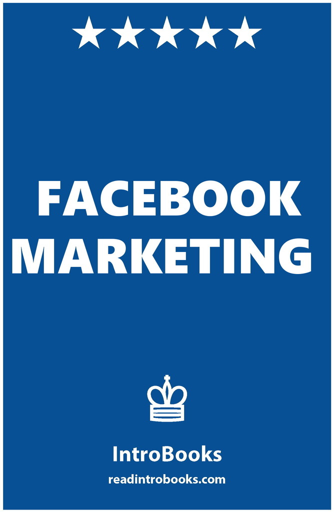 Facebook Marketing By Introbooks By Introbooks Read Online