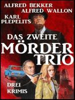 Das zweite Mörder-Trio