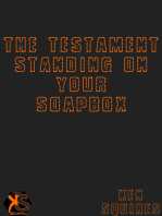 The Testament Standing On Your Soapbox