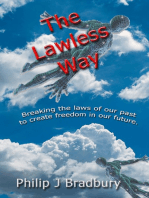 The Lawless Way