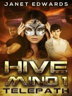Telepath: Hive Mind, #1