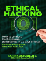 Ethical Hacking 101 - How to conduct professional pentestings in 21 days or less!