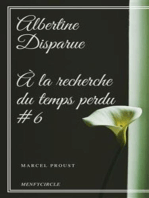 Albertine Disparue À la recherche du temps perdu #6