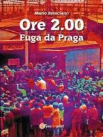 Ore 2.00. Fuga da Praga