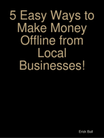 5 Easy Ways to Make Money Offline from Local Businesses!