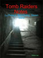 Tomb Raiders Notes