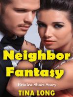 Neighbor Fantasy