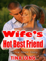 Wife's Hot Best Friend