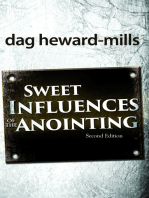 Sweet Influences of the Anointing