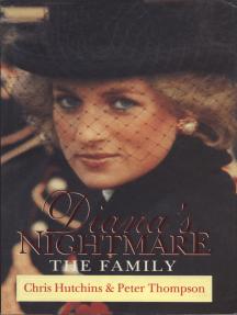 Diana's Nightmare: The Family