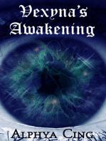 Vexyna's Awakening