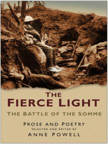 Fierce Light: The Battle of the Somme
