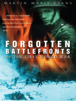 Forgotten Battlefronts of the First World War