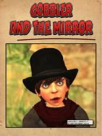 Gobbler and the Mirror
