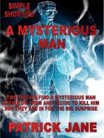 A Mysterious Man