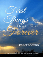 First Things That Last Forever