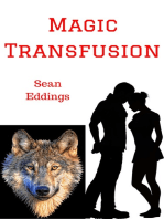 Magic Transfusion