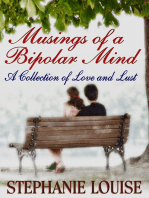 Musings of a Bipolar Mind- Volume 1