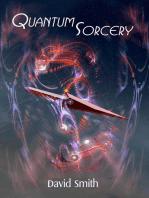 Quantum Sorcery