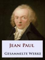 Jean Paul - Gesammelte Werke