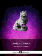 Delphi Complete Works of Aulus Gellius - 'The Attic Nights' (Illustrated)