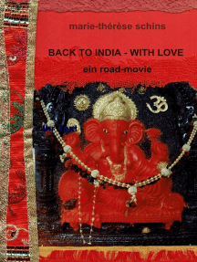Back to India - with love: Ein Road-Movie