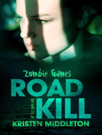 Road Kill (Book Four)