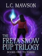 The Freya Snow Pup Trilogy