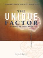 The Unique Factor