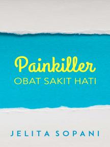 Painkiller: Obat Sakit Hati