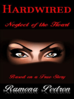 """Hardwired """"Neglect of the Heart"""""""