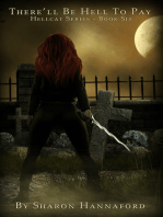 There'll be Hell to Pay (Hellcat Series Book 6)