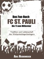 Das Fan-Buch FC St. Pauli - Die 11 vom Millerntor
