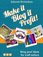 Make It, Blog It, Profit! - Blog Post Ideas for Craft Sellers