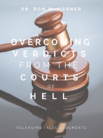 Overcoming Verdicts from the Courts of Hell