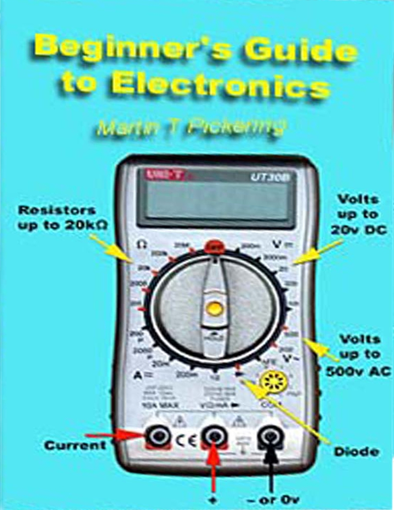 Beginners Guide To Electronics By Martin Pickering Read border=
