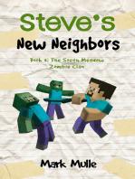 Steve's New Neighbors, Book 3