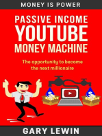 Passive Income :YouTube Money Machine: MONEY IS POWER, #9