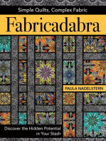 Fabricadabra - Simple Quilts, Complex Fabric