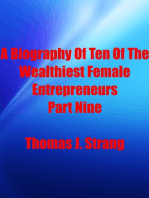 A Biography Of Ten Of The Wealthiest Female Entrepreneurs Part Nine