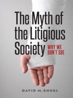 The Myth of the Litigious Society: Why We Don't Sue