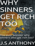 Why Sinners Get Rich Too