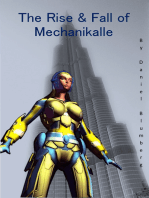 The Rise and Fall of MechaniKalle